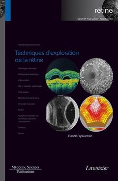 Couverture de l'ouvrage Techniques d'exploration de la rétine