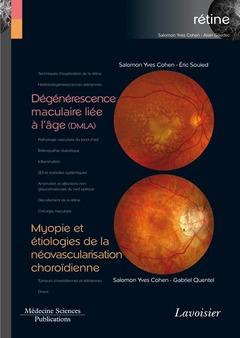 Couverture de l'ouvrage Dégénérescence maculaire liée à l'âge (DMLA) / Myopie et étiologies de la néovascularisation choroïdienne