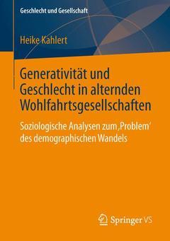 Couverture de l'ouvrage Generativität und Geschlecht in alternden Wohlfahrtsgesellschaften