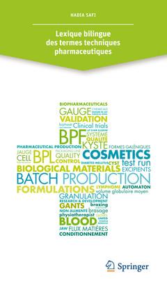 Couverture de l'ouvrage Lexique bilingue des termes techniques pharmaceutiques
