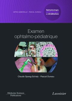 Couverture de l'ouvrage Examen ophtalmo-pédiatrique