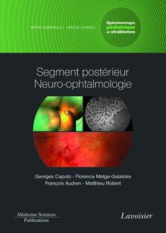 Couverture de l'ouvrage Segment postérieur neuro-ophtalmologie
