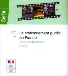 Couverture de l'ouvrage Le stationnement public en France