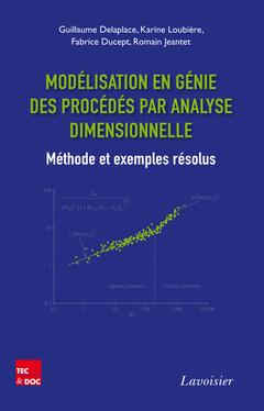 Couverture de l'ouvrage Modélisation en génie des procédés par analyse dimensionnelle