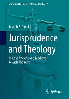 Couverture de l'ouvrage Jurisprudence and Theology in Medieval Jewish Thought