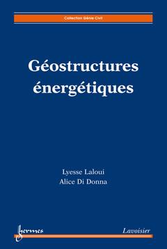 Couverture de l'ouvrage Géostructures énergétiques