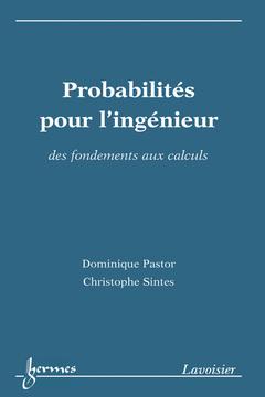 Couverture de l'ouvrage Probabilités pour l'ingénieur