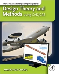Couverture de l'ouvrage Design Theory and Methods using CAD/CAE
