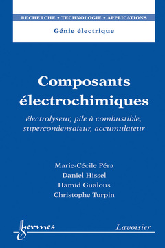 Couverture de l'ouvrage Composants électrochimiques