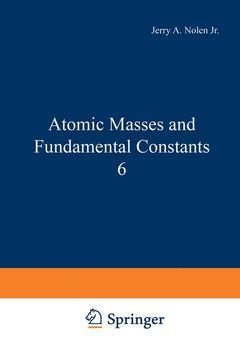 Couverture de l'ouvrage Atomic Masses and Fundamental Constants 6
