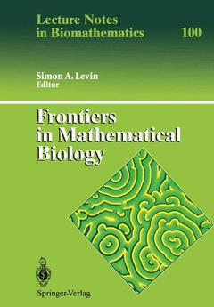 Couverture de l'ouvrage Frontiers in mathematical biology (LN in biomathematics 100)