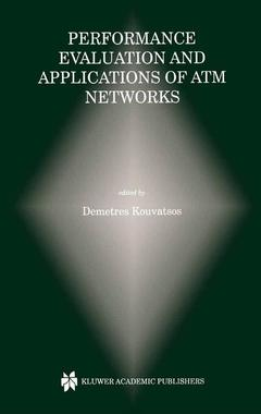 Couverture de l'ouvrage Performance Evaluation and Applications of ATM Networks
