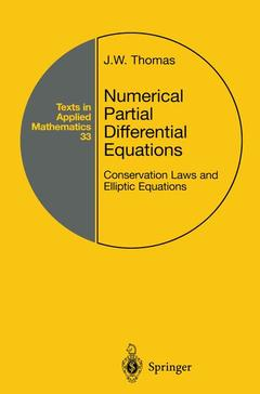 Couverture de l'ouvrage Numerical partial differential equations conservation laws & elliptic equations (texts in applied mathematics vol 33)