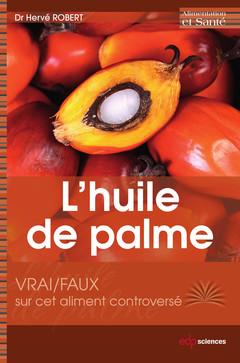 Cover of the book Les vertus de l'huile de palme