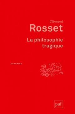 Couverture de l'ouvrage La philosophie tragique
