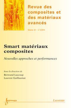 Couverture de l'ouvrage Revue des composites et des matériaux avancés Volume 24 N° 2/Avril-Juin 2014)