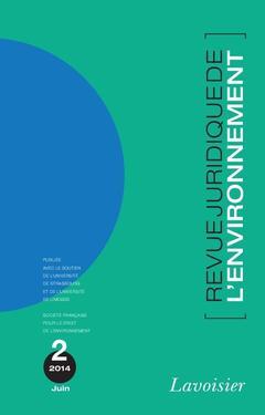 Couverture de l'ouvrage Revue Juridique de l'Environnement N° 2/Juin 2014