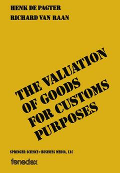 Cover of the book The valuation of goods for customs purposes