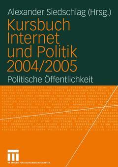 Couverture de l'ouvrage Kursbuch Internet und Politik 2004/2005