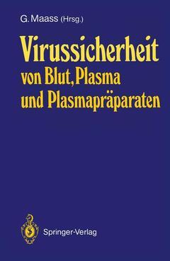 Couverture de l'ouvrage Virussicherheit von Blut, Plasma und Plasmapräparaten