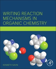 Couverture de l'ouvrage Writing Reaction Mechanisms in Organic Chemistry