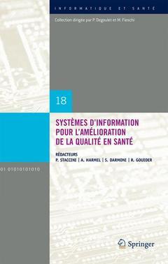 Couverture de l'ouvrage Systèmes d'information pour l'amélioration de la qualité en santé