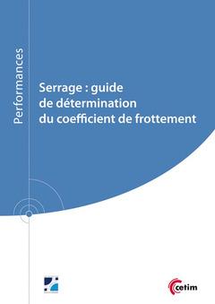 Couverture de l'ouvrage Serrage : guide de détermination du coefficient de frottement