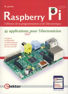 Couverture de l'ouvrage Raspberry Pi, l'alliance de la programmation et de l'électronique