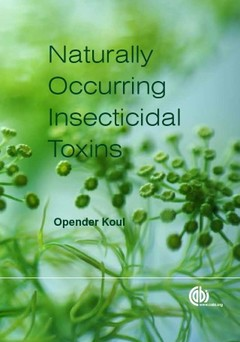 Cover of the book Naturally occurring Insecticidal Toxins