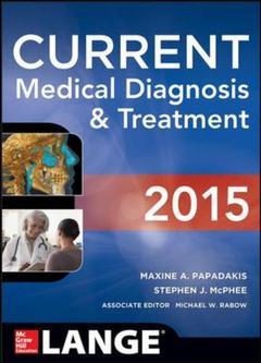 Couverture de l'ouvrage Current medical diagnosis and treatment 2015