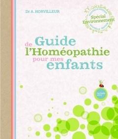 Couverture de l'ouvrage Guide de l'homéopathie pour mes enfants