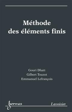 Couverture de l'ouvrage Méthode des éléments finis