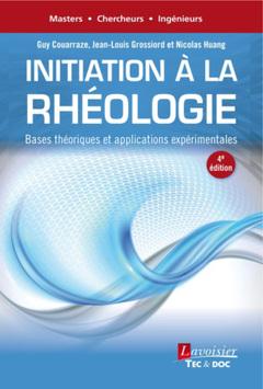 Couverture de l'ouvrage Initiation à la rhéologie