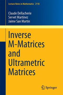 Couverture de l'ouvrage Inverse M-Matrices and Ultrametric Matrices