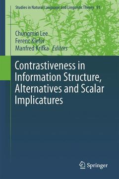 Cover of the book Contrastiveness in Information Structure, Alternatives and Scalar Implicatures