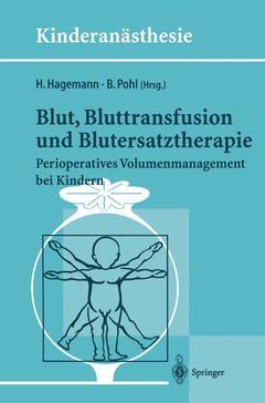 Couverture de l'ouvrage Blut, Bluttransfusion und Blutersatztherapie