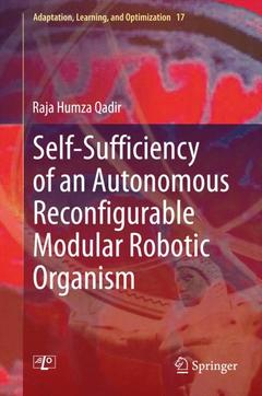 Couverture de l'ouvrage Self-Sufficiency of an Autonomous Reconfigurable Modular Robotic Organism