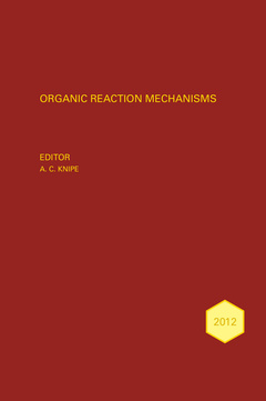 Couverture de l'ouvrage Organic Reaction Mechanisms 2012