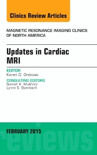Couverture de l'ouvrage Updates in Cardiac MRI, An Issue of Magnetic Resonance Imaging Clinics of North America