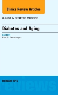 Couverture de l'ouvrage Diabetes and Aging, An Issue of Clinics in Geriatric Medicine