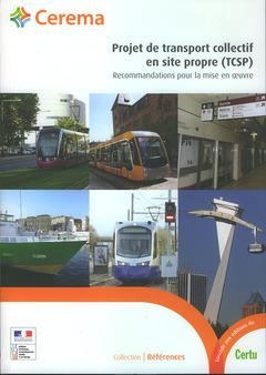 Couverture de l'ouvrage Projet de transport collectif en site propre (TCSP)