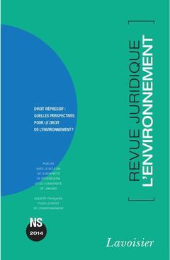 Couverture de l'ouvrage Revue Juridique de l'Environnement Hors-série 2014