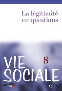 Couverture de l'ouvrage La légitimité de l'action sociale