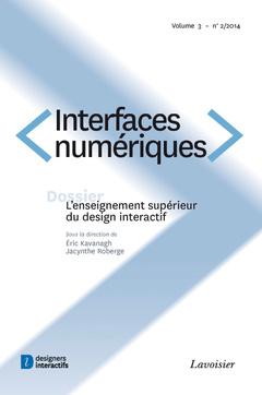 Couverture de l'ouvrage Interfaces numériques. Volume 3 N° 2/Mai-Août 2014
