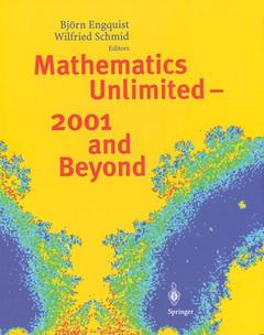 Couverture de l'ouvrage Mathematics unlimited - 2001 and beyond 2 volumes (Collector's edition)