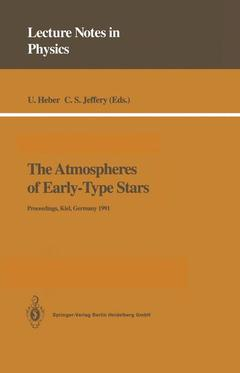 Couverture de l'ouvrage The atmosphere of early type stars vol.401 (bound)