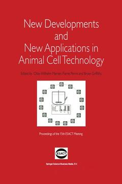 Couverture de l'ouvrage New developments and new applications in animal cell technology (proceedings of the 15th ESACT meeting)
