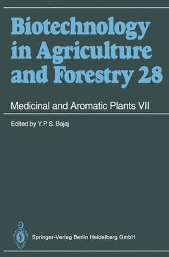 Couverture de l'ouvrage Medicinal and aromatic plants VII (Biotechnology in agriculture and forestry, vol 28)