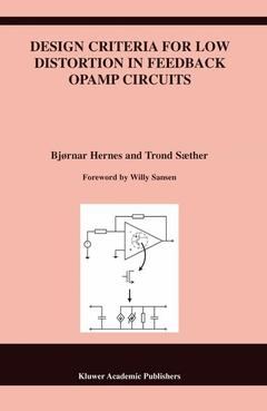 Couverture de l'ouvrage Design criteria for low distortion in feedback opamp circuits