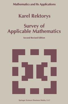 Couverture de l'ouvrage Survey of applicable mathematics (2nd revised ed.) volumes 1 & 2 (Mathematics & its applications 280/281)